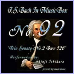 Bach In Musical Box 92 / Trio Sonata No.2 Bwv 526