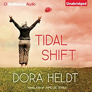 Tidal Shift: A Novel | [Dora Heldt, Jamie Lee Searle (translator)]