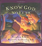 Know God, No Fear: A Group of Friends Learn to Trust God with Their Fears