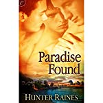 Paradise Found | Hunter Raines