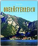Reise durch OBERÖSTERREICH - Ein Bildband mit über 180 Bildern - STÜRTZ Verlag