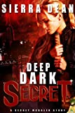 Deep Dark Secret: Secret McQueen - Sierra Dean