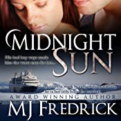 Midnight Sun | [MJ Fredrick]