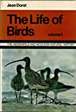 img - for The Life of Birds (Natural History) book / textbook / text book