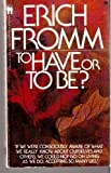 To Have or to Be (0553274856) by Erich Fromm
