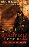 img - for The Rift Walker (Vampire Empire) book / textbook / text book