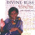 Divine Bliss: Sacred Songs of Devotio...