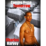 Coming Home Tomorrow ~ Charles Harvey
