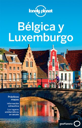 Bélgica Y Luxemburgo - Volumen 2 (Guías de País Lonely Planet)