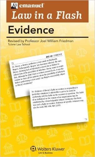 Law in a Flash: Evidence 2011