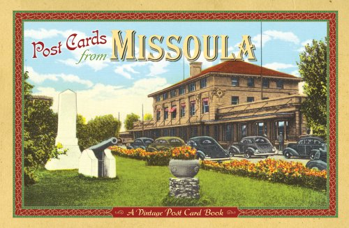 Post Cards from Missoula: A Vintage Post Card Book