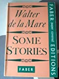 Some Stories (0571045812) by De La Mare, Walter