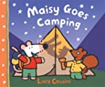 Maisy Goes Camping: A Maisy First Exp...