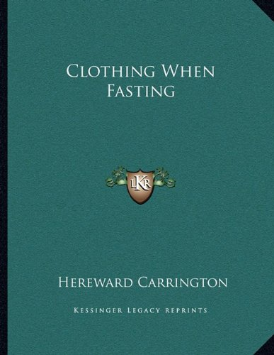 Clothing When Fasting