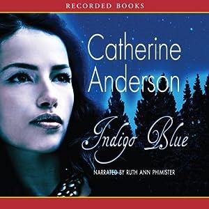 Indigo Blue | [Catherine Anderson]