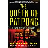 The Queen of Patpong (Poke Rafferty, Book 4) ~ Timothy Hallinan
