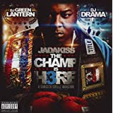 "The Champ Is Here 3von ""Jadakiss"""