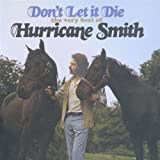 Don't Let It Die - The Very Best Of Hurricane Smith