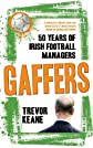 Gaffers: 50 Years of Irish Football Managers