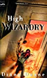 High Wizardry (Young Wizards Series Book 3)