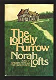 Lonely Furrow (0340206675) by Lofts, Norah