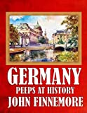 img - for GERMANY PEEPS AT HISTORY (ILLUSTRATED) book / textbook / text book