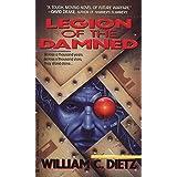Legion of the Damned ~ William C. Dietz