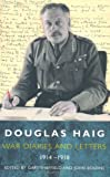 img - for Douglas Haig Diaries and Letters 1914-1918 book / textbook / text book