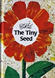 The Tiny Seed (088708155X) by Eric Carle