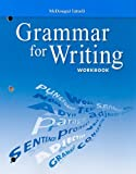 McDougal Littell Literature: Grammar for Writing Workbook Grade 10