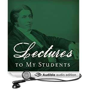 Lectures to My Students (Unabridged)