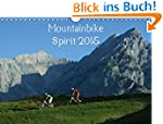 Mountainbike Spirit 2015 (Wandkalende...