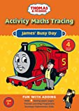 img - for James' Busy Day: Activity Maths Tracing (Thomas & Friends) book / textbook / text book