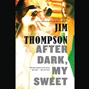 After Dark, My Sweet | [Jim Thompson]