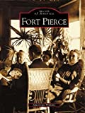 img - for Fort Pierce (FL) (Images of America) by Ada Coats Williams (2003-09-24) book / textbook / text book