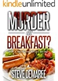 Murder at Breakfast (Book 4 Dekker Cozy Mystery Series) (English Edition)