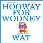 Hooway for Wodney Wat   Helen Lester