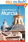 Buying Property in Murcia: Insider Ti...