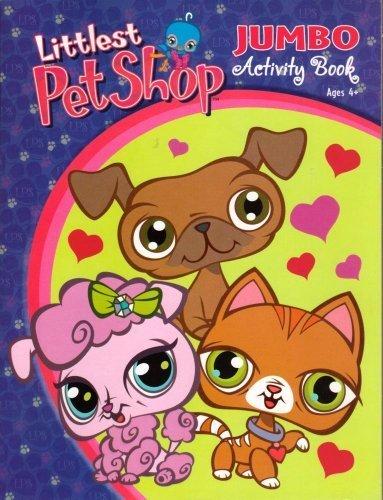 Littlest Pet Shop Jumbo Activity Book ~ Trio of Love by Bendon Publishing International, Inc.