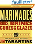 Marinades, Rubs, Brines, Cures and Gl...