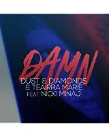 Damn (feat. Nicki Minaj) [E-Partment 3am Mix]