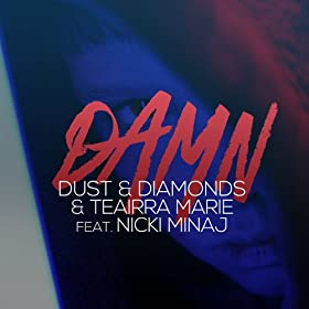 Damn (feat. Nicki Minaj) [E-Partment 3am Mix]