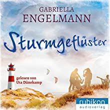 Sturmgeflüster (       ungekürzt) von Gabriella Engelmann Gesprochen von: Uta Dänekamp
