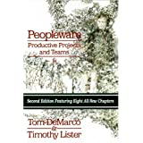Peopleware: Productive Projects and Teams   (Second Edition) ~ Tom DeMarco