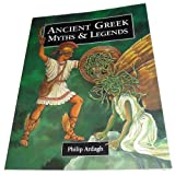 Ancient Greek Myths & Legends (0382399978) by Ardagh, Philip