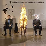 BIFFY CLYRO - SATURDAY SUPERHOUSE