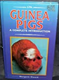 img - for Guinea Pigs a Complete Introduction book / textbook / text book