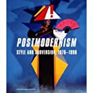 Postmodernism: Style and Subversion 1970-90 (Hardback)