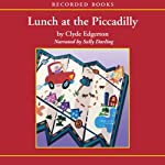 Lunch at the Piccadilly | Clyde Edgerton