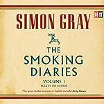 The Smoking Diaries: The Smoking Diaries, Volume 1 | Simon Gray